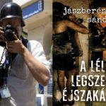 Valamit a háborúkról Jászberényi Sándor: Lélek legszebb éjszakája